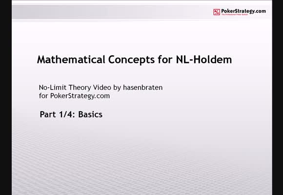 Mathematical Concepts for NL Hold'em - Part 1