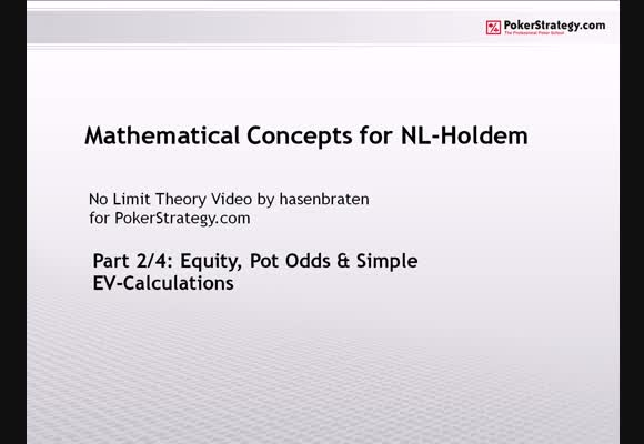 Mathematical Concepts for NL Holdem - Part 2
