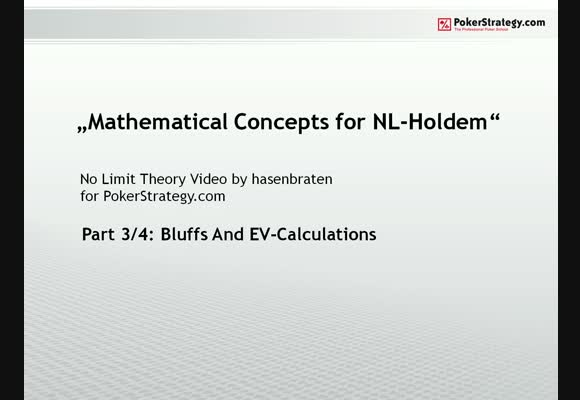 Mathematical Concepts for NL Hold'em - Part 3