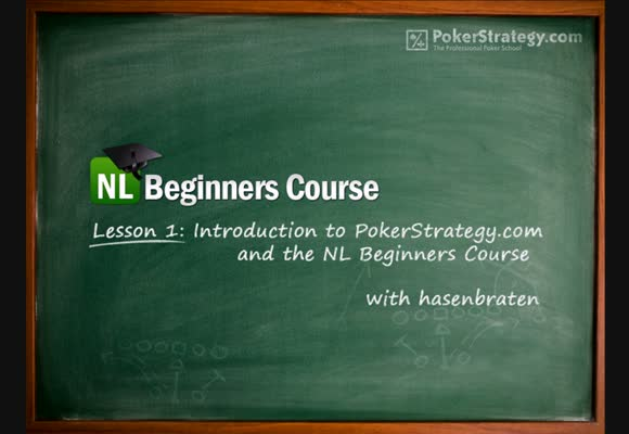NL Beginners Course - Lesson 1: The Course and PokerStrategy.com