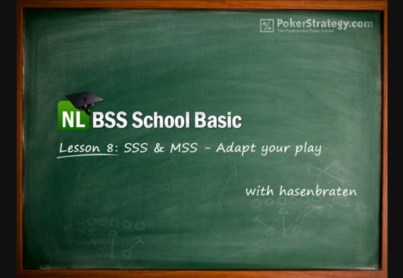 No-Limit Beginners Course - Lesson 8: Adapting to SSS & MSS