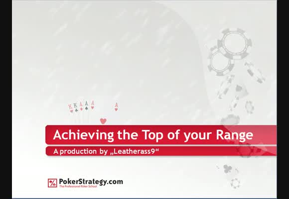 Achieving the Top End of your Range - Part 1