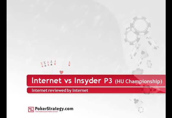 Hu Championship: lnternet vs Insyder - The Big Hands