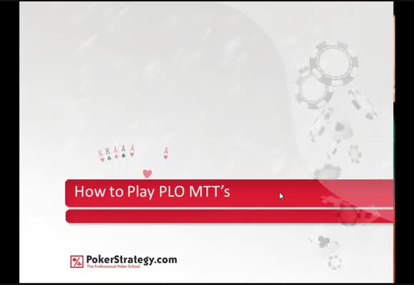 Basics of PLO MTTs - Part 1 : Early Stage
