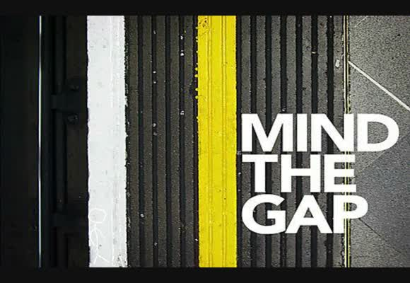 Mind the Gap - Part 1
