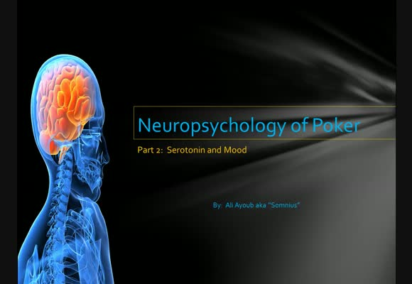 Neuropsychology of Poker - Episode 2