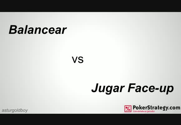 Concurso de vídeos - Balancear vs Jugar Face-up - Asturgoldboy