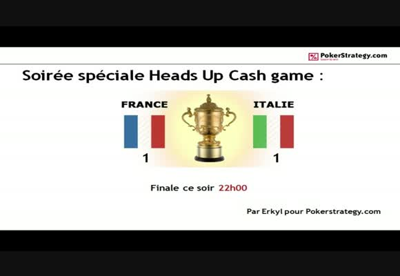 HU Cash Game France vs Italie la finale
