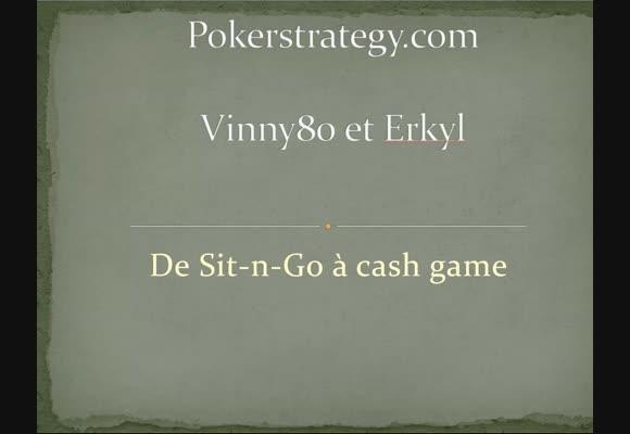 Passer du SnG au Cash Game