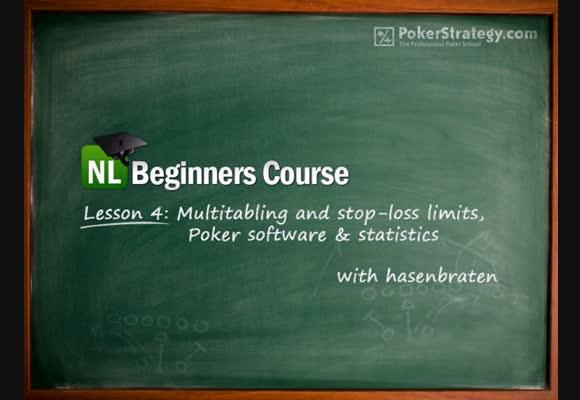 NL Beginners Course - Lesson 4: Multitabling, stop-loss, software & statistics