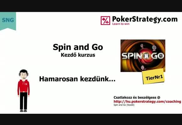 Spin & Go kezdőstratégia – első stratégiád