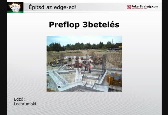 Építsd az edged - 2. rész: preflop 3bet