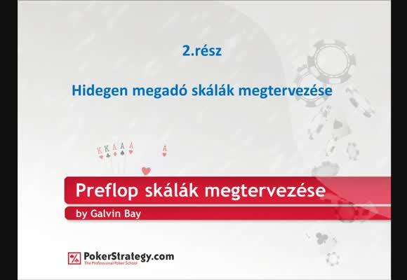 Preflop skálák megtervezése 2. rész - Hidegen megadó skálák