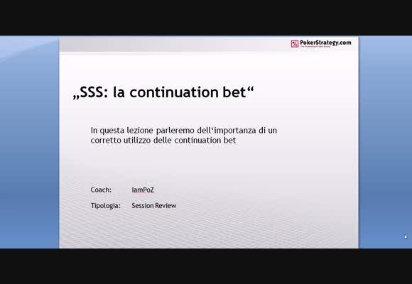 La continuation bet nella SSS - Parte I