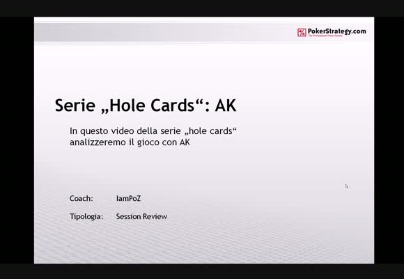 Serie Hole Cards - AK - Parte 1