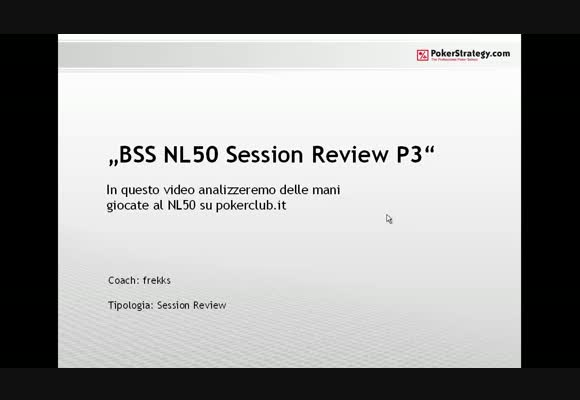 Session review - analisi mani al NL50 - parte 3