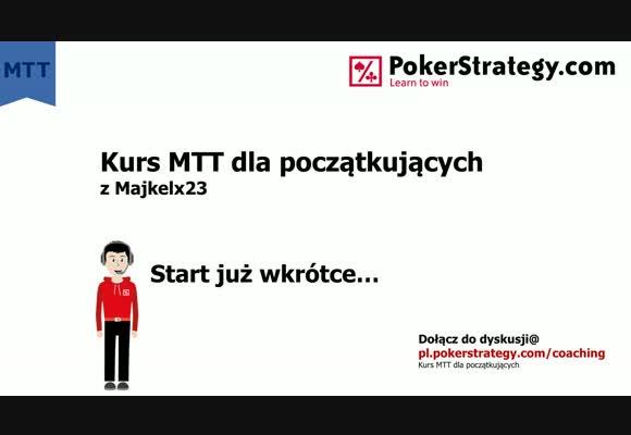 Kurs MTT dla początkujących - wczesna faza turnieju