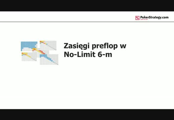 Zasięgi preflop w No-Limit 6-max