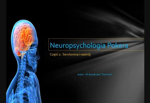Neuropsychologia pokera - część 2