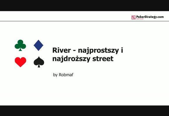 River - najprostszy i najdroższy street: Bet vs Check IP