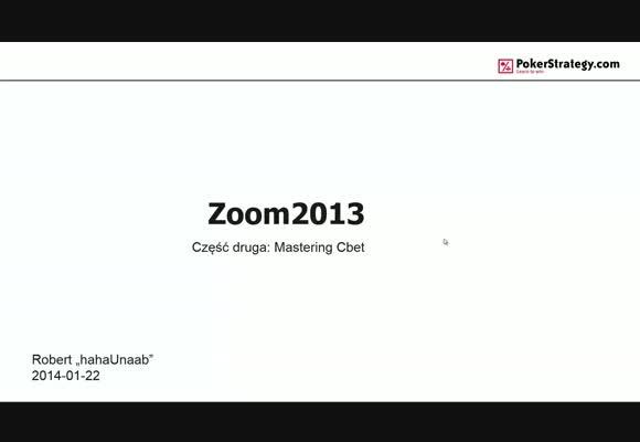 Zoom 2013 - mastering c-bet