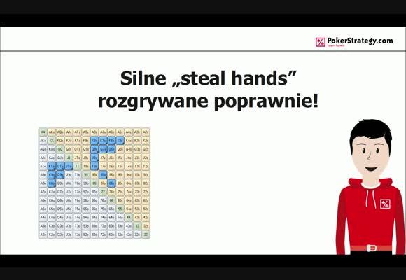 Silne ręce do stealowania rozgrywane poprawnie!