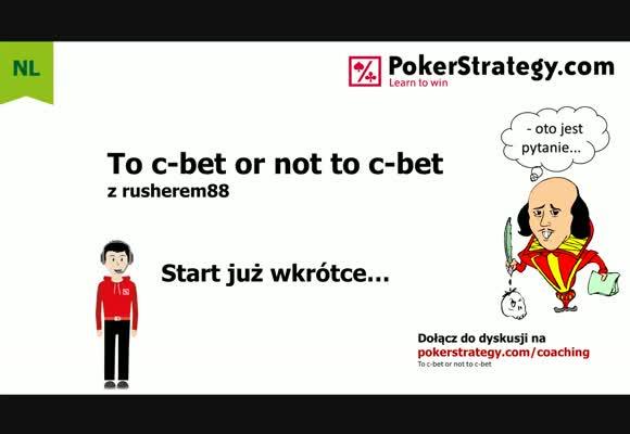 To c-bet or not to c-bet: problemy gry bez pozycji