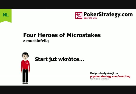 Four Heroes of Microstakes - trzasku NL10 na PokerStars