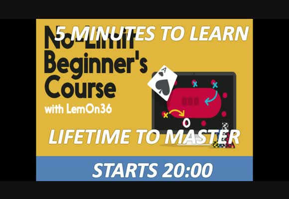 No-Limit Starter Course: Five minutes to learn, a lifetime to master (5)