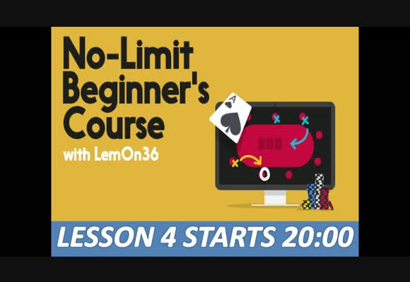 No-Limit Starter Course: Putting it all together - Live play (4)