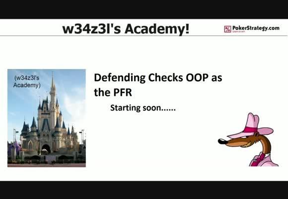 w34z3l's Academy - Defending Flop Checks