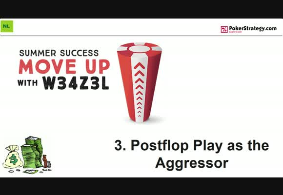 Move Up with w34z3l - Postflop Play as the Aggressor (3)