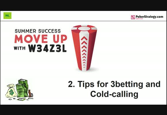 Move Up with w34z3l - Tips for 3-betting and Cold-calling (2)