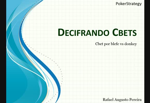 No Limit - Decifrando Cbets - Parte I