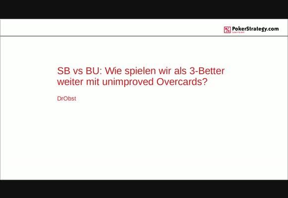 SB vs BU: Как играть постфлоп с неусилившимися оверкартами после 3-бета? - Часть 1