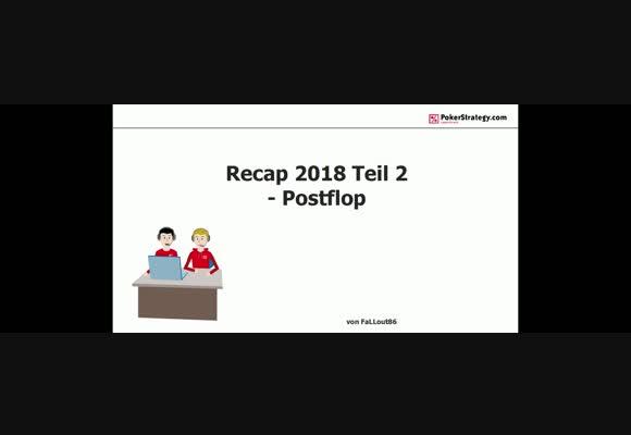 Обзор тенденций 2018 года - Постфлоп, часть 2