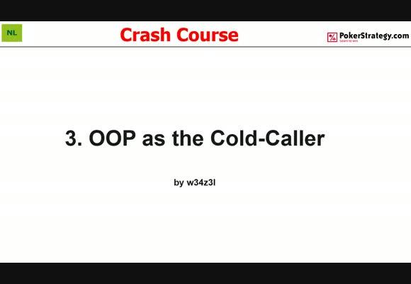 Крэш-курс от w34z3l - Игра как колд-коллер вне позиции, часть 3