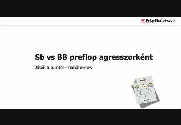 SB vs BB játék 4. rész: Handreview