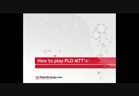 Basics of PLO MTTs - Part 2 : Middle Stage