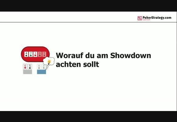 Worauf du am Showdown achten solltest