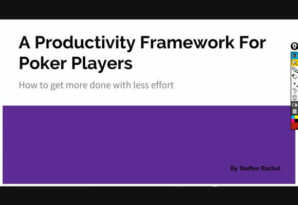 A Productivity Framework For Poker Players