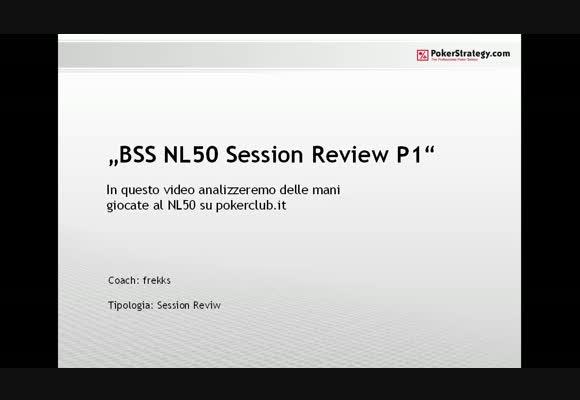 Session review - analisi mani al NL50 - parte 1