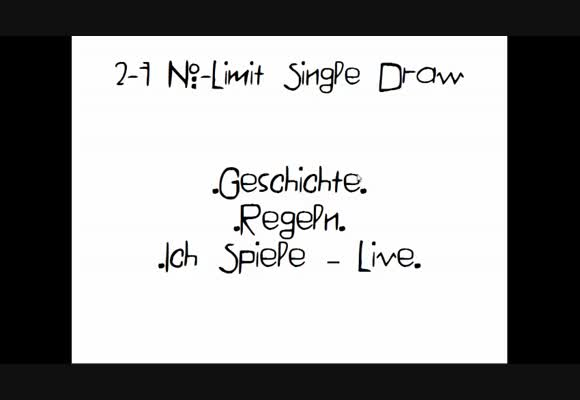Videocontest 2014 - 2-7 No-Limit Single Draw Einführung in`s Spiel!