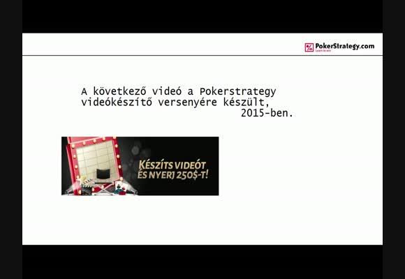 Videóverseny 2015 - A Power Gambler - abmiklosf88