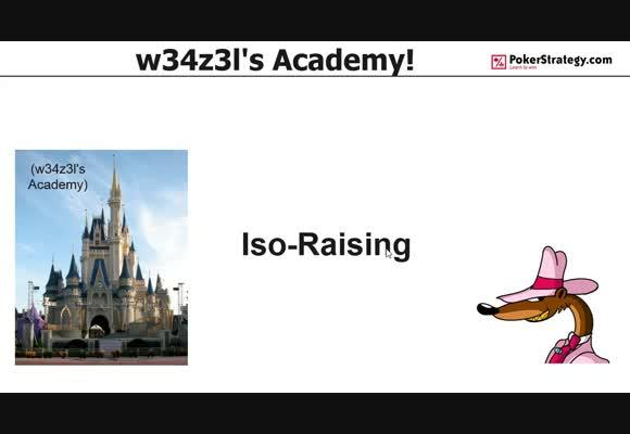 w34z3l's Academy - Iso-Raising