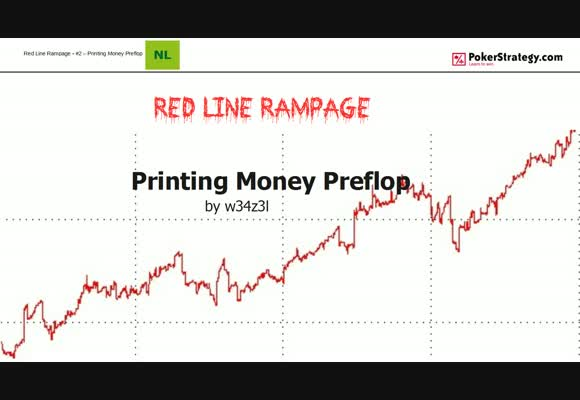 Red Line rampage - Printing Money Preflop