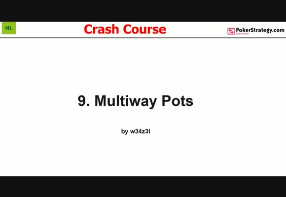 Crash Course - Multiway Pots (9)