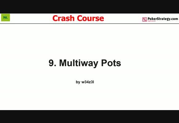 Crash Course - Multiway Pots (9)