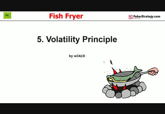 Fish Fryer - Volatility Principle (5)