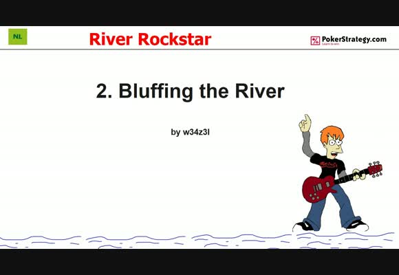 River Rockstar - Bluffing the River (2)